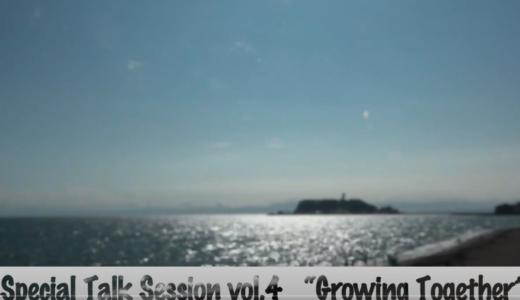 Special Talk Session 北紺CA × 小川F.Dia Vol.4